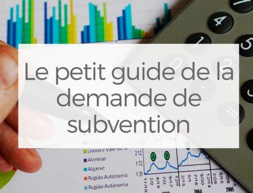 Le petit guide de la demande de subvention