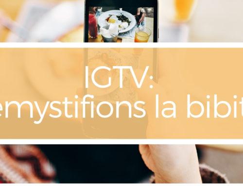 IGTV: démystifions la bibitte